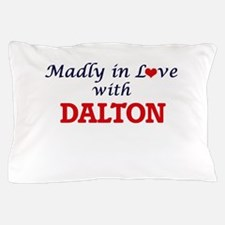 Madly in love with Dalton Pillow Case