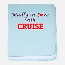 Madly in love with Cruise baby blanket