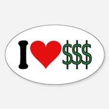 I Love Money (design) Oval Decal
