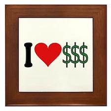 I Love Money (design) Framed Tile