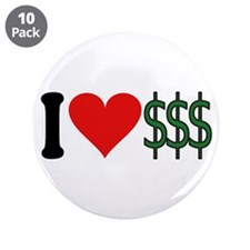 "I Love Money (design) 3.5"" Button (10 pack)"