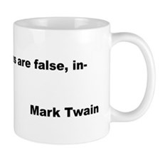 Mark Twain Quote on False Generalizations Mug
