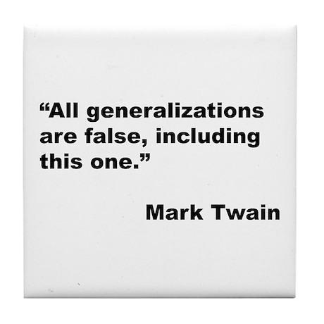 Mark Twain Quote on False Generalizations Tile Coa