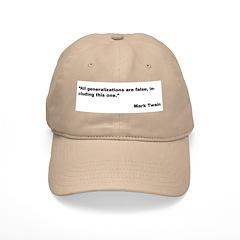 Mark Twain Quote on False Generalizations Cap