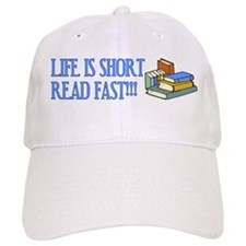 Life is Short, Read Fast Baseball Cap