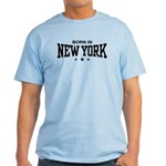 Born In New York Light T-Shirt