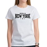 Born In New York Women's T-Shirt