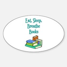 Eat Sleep Breathe Books Oval Decal