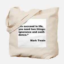 Mark Twain Quote on Success Tote Bag