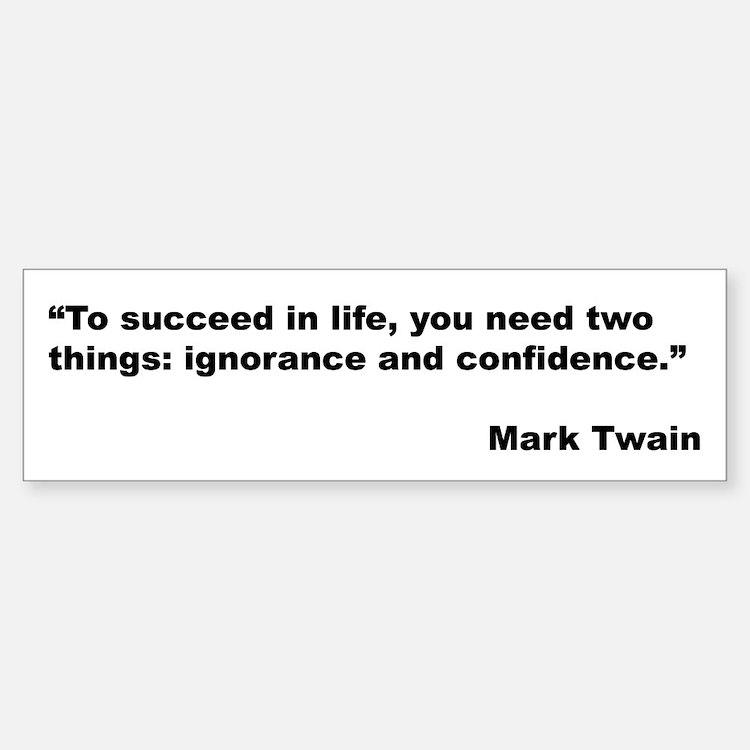 Mark Twain Quote on Success Bumper Bumper Bumper Sticker