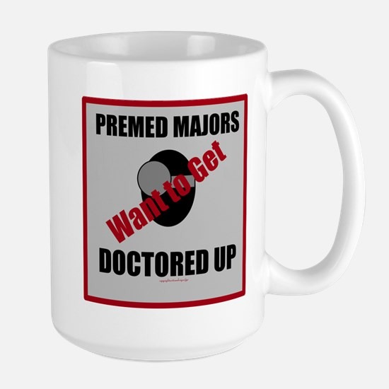 Pre-Med Majors Want to Get Doctored Up Mugs