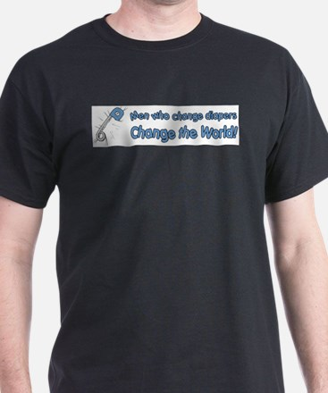 Change Diapers, Change The World T-Shirt