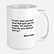 Mark Twain Quote on Trouble Mug