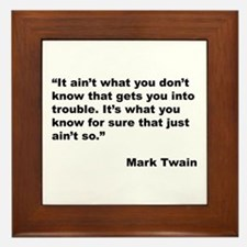 Mark Twain Quote on Trouble Framed Tile