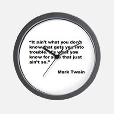 Mark Twain Quote on Trouble Wall Clock