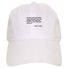 Mark Twain Quote on Trouble Baseball Cap