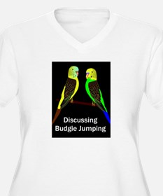 Budgies discussing Budgie Jumping Plus Size T-Shir