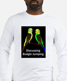 Budgies discussing Budgie Jumping Long Sleeve T-Sh