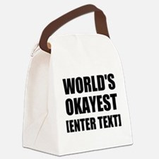 World's Okayest Personalize It! Canvas Lunch Bag