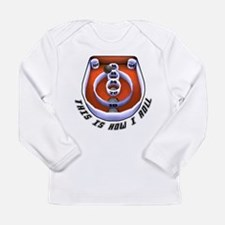 This is How I Roll Skee Bal Long Sleeve T-Shirt