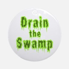 Drain The Swamp Round Ornament