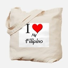 I Love My Filipino Tote Bag