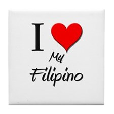 I Love My Filipino Tile Coaster