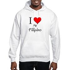 I Love My Filipino Hoodie