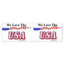 """We Love The USA"" Bumper Bumper Bumper Sticker"