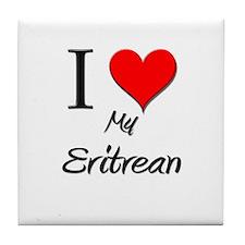 I Love My Eritrean Tile Coaster