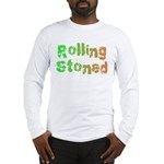 Rolling Stoned Long Sleeve T-Shirt