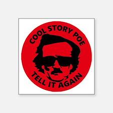 """Unique Cool story bro Square Sticker 3"""" x 3"""""""