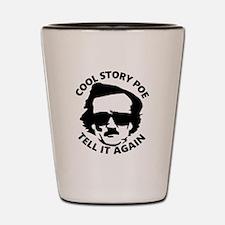 Unique Cool story bro Shot Glass