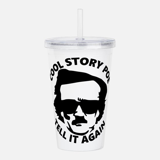 Cool Story Poe B Acrylic Double-wall Tumbler