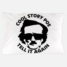 Cool Story Poe B Pillow Case