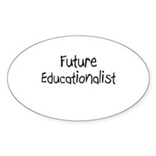 Future Educationalist Oval Decal