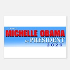 I WANT MICHELLE OBAMA FOR Postcards (Package of 8)