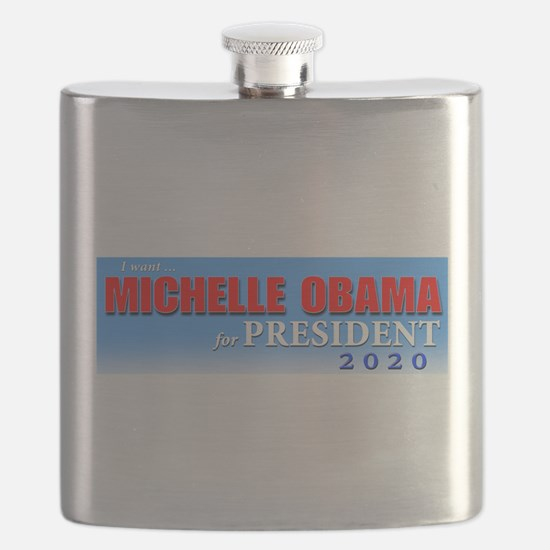 I WANT MICHELLE OBAMA FOR PRESIDENT 2020 Flask