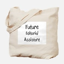Future Editorial Assistant Tote Bag