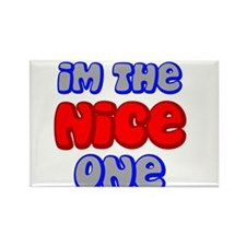 Im the Nice One stand out Rectangle Magnet