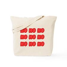 Ho Ho Ho ... Tote Bag
