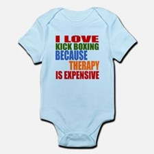 I Love Kick Boxing Because Therapy Infant Bodysuit