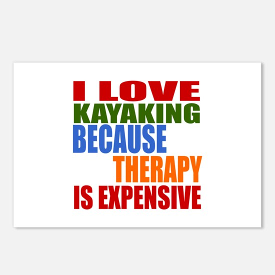 I Love Kayaking Because T Postcards (Package of 8)