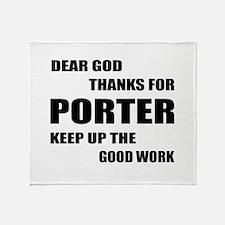 Dear God Thanks For Porter Throw Blanket