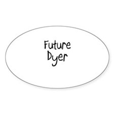 Future Dyer Oval Decal