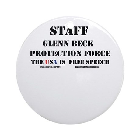 Glenn Beck Protection Force Ornament (Round)