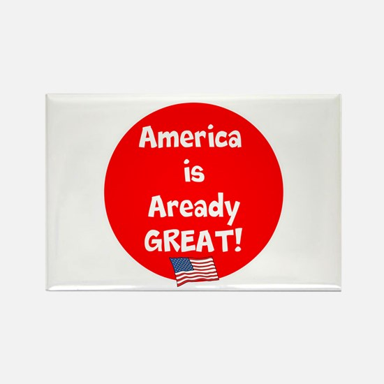 America is already great! Magnets