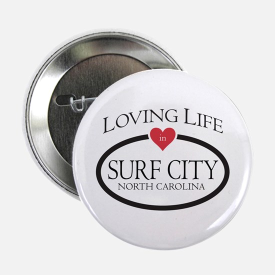 "Loving Life in Surf City, NC 2.25"" Button"