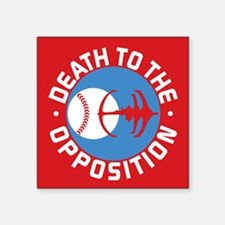 DS9 Death To The Opposition Sticker