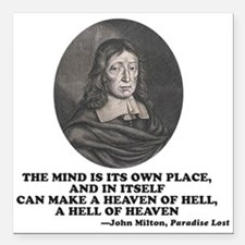 Milton Heaven of Hell Paradise Lost Quote Square C